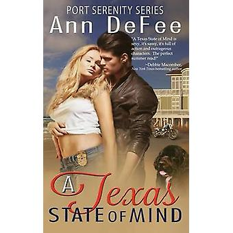 A Texas State of Mind by DeFee & Ann