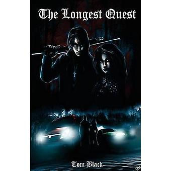The Longest Quest by Black & Tom