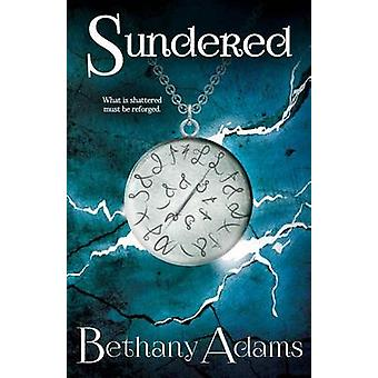 Sundered by Adams & Bethany