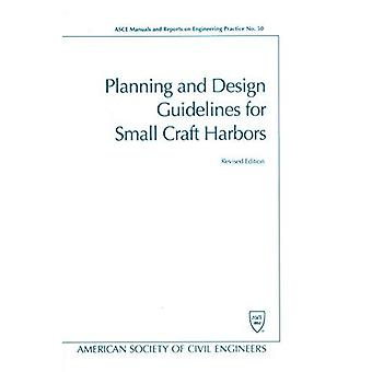 Planning and Design Guidelines for Small Craft Harbors by American So
