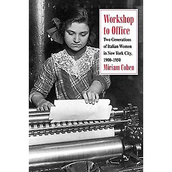 Workshop to Office - Two Generations of Italian Women in New York City