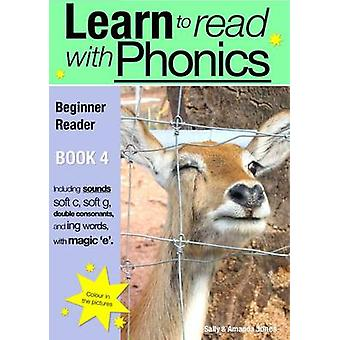 Learn to Read with Phonics - v. 8 - Bk. 4 - Beginner Reader by Sally Jo