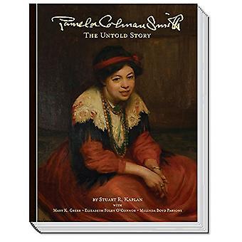 Pamela Colman Smith - The Untold Story by Stuart R. Kaplan - 978157281