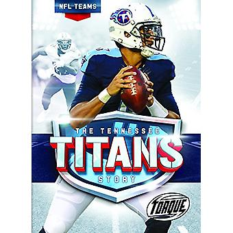 The Tennessee Titans Story by Thomas K Adamson - 9781626173859 Book