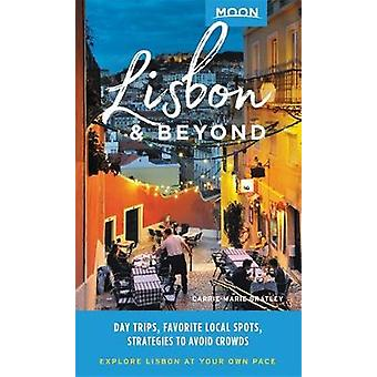 Moon Lisbon & Beyond (First Edition) - Day Trips - Local Spots - S