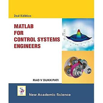 Matlab for Control System Engineers (2nd) by Rao V. Dukkipati - 97817