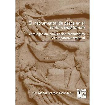 El instrumental de pesca en el Fretum Gaditanum (siglos V a.C. - VI d