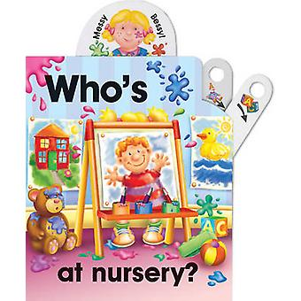 Pull the lever - Who's at nursery? by Nicola Baxter - Peter Lawson - 9