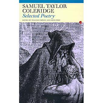 Selected Poetry (New edition) by Samuel Taylor Coleridge - William Em