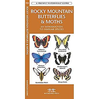Rocky Mountain Butterflies & Moths: An Introduction to Familiar Species (Pocket Naturalist)