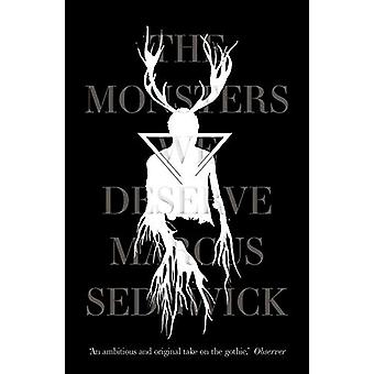 The Monsters We Deserve by Marcus Sedgwick - 9781788542319 Book