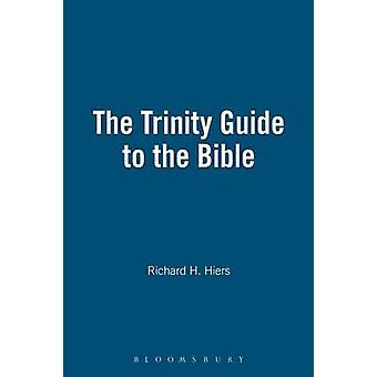 The Trinity Guide to the Bible by Richard H. Hiers - 9781563383403 Bo