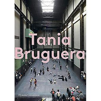 Tania Bruguera by Tania Bruguera - 9781849766401 Book