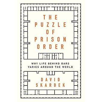 The Puzzle of Prison Order by Skarbek & David Associate Professor of Political Science & Associate Professor of Political Science & Brown University