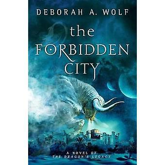 The Forbidden City (the Dragon's Legacy Book 2)