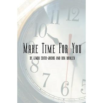 Make Time for You - Every 90 Days by Linda Edith-Jacobs - 978075960280