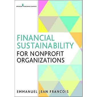 Financial Sustainability for Nonprofit Organizations by Emmanuel Jean