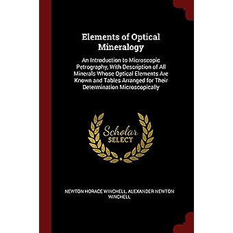 Elements of Optical Mineralogy - An Introduction to Microscopic Petrog