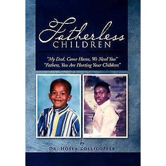 Fatherless Children - My Dad - Come Home - We Need You Father - You Ar