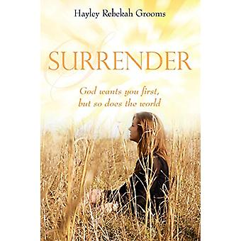 Surrender by Hayley Rebekah Grooms - 9781498497879 Book