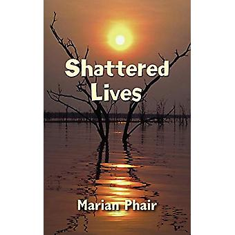 Splittrade liv av Marian Phair - 9781908447913 Bok