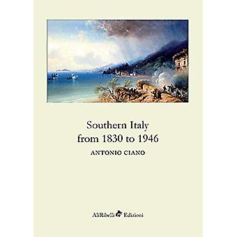 Southern Italy from 1830 to 1946 by Antonio Ciano - 9788833461052 Book