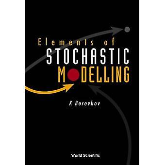 Konstantin Borovkovin stokastisen mallinnuksen elementit - 97898123830