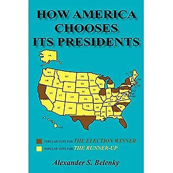 Hvordan Amerika vælger sine præsidenter