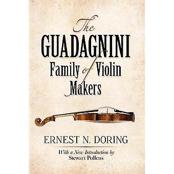 The Guadagnini Family of Violin Makers