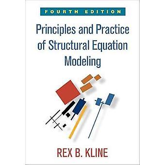 Principes en praktijk van structurele vergelijking modellering vierde editie