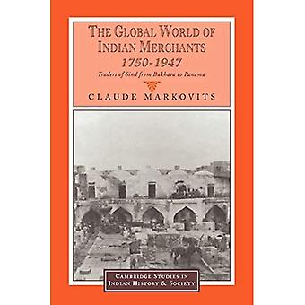 The Global World of Indian Merchants, 1750-1947: Traders of Sind from Bukhara to Panama