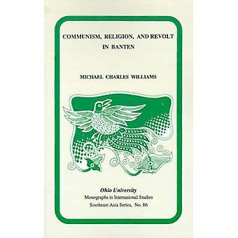 Kommunismus - Religion- und Revolte in Banten im frühen 20. Jahrhundert