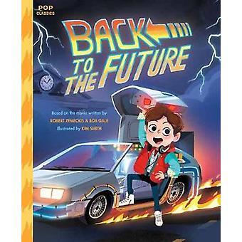 Tillbaka till framtiden av Kim Smith - 9781683690443 bok