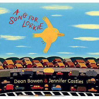 Uma canção para Lorkie por Jennifer castelos - Dean Bowen - Dean Bowen - 978