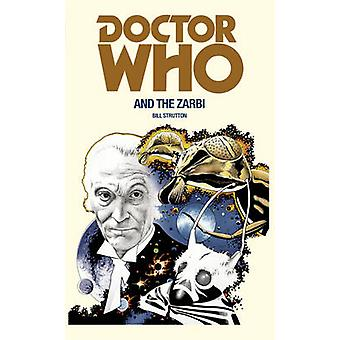 Doctor Who and the Zarbi by Bill Strutton - 9781785940354 Book