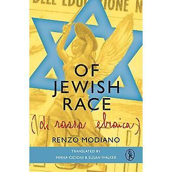 Of Jewish Race by Renzo Modiano - 9781908251138 Book