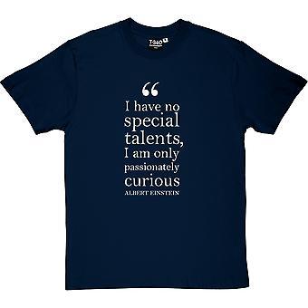 Camiseta Albert Einstein apasionadamente curioso citar hombres