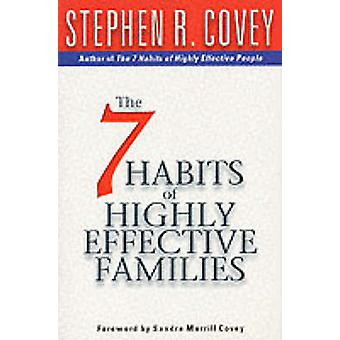 De 7 gode vaner af yderst effektive familier - opbygge en smuk kendt fest i spe