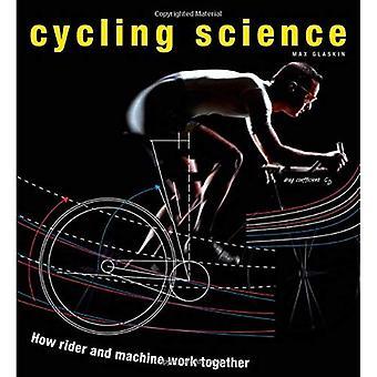 Cykling vetenskap: Hur Rider och maskinen fungerar tillsammans