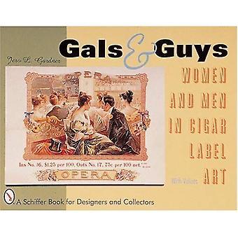 Chicas y chicos: Hombres y mujeres en la caja de cigarro de etiqueta de arte (libro de la historia militar de Schiffer)