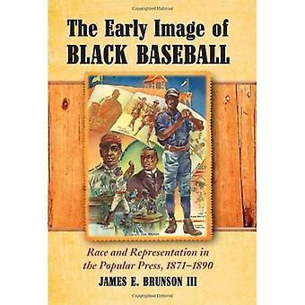 Tidlig bildet av svart Baseball: rase og representasjon i den populære pressen, 1871-1890