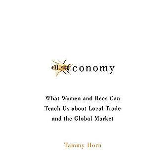 Beeconomy: Che cosa le donne e le API possono insegnarci circa commercio locale e mercato globale