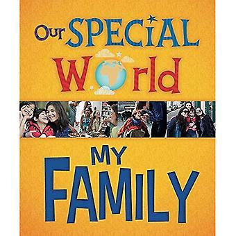 Notre monde spécial: Ma famille (notre monde spécial)