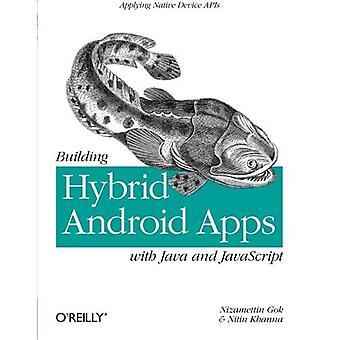 Byggnaden Hybrid Android applikationer med Java och JavaScript