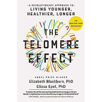 Telomeerivasta vaikutus: Mullistava lähestymistapa elävä nuorempi, terveempiä, enää