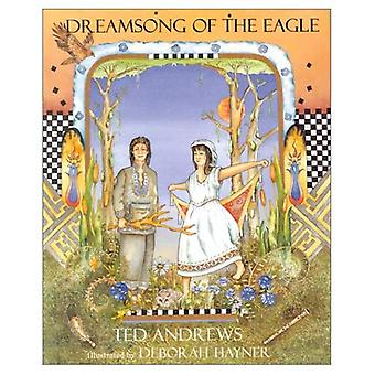 Dreamsong of the Eagle