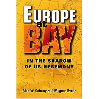 Bay voor Europa: In de schaduw van Amerikaanse hegemonie