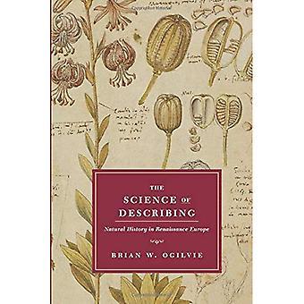 Vitenskapen for å beskrive: naturhistorie i renessansen Europa