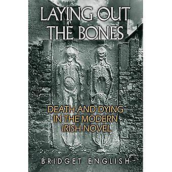 Säätävä luut: kuolema ja kuoleminen moderni Irlannin romaani James Joyce Anne Enright (Irlannin tutkimusta)