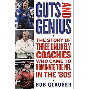 Lef en genie: het verhaal van drie onwaarschijnlijk Coaches die kwam om te domineren de NFL in de jaren ' 80